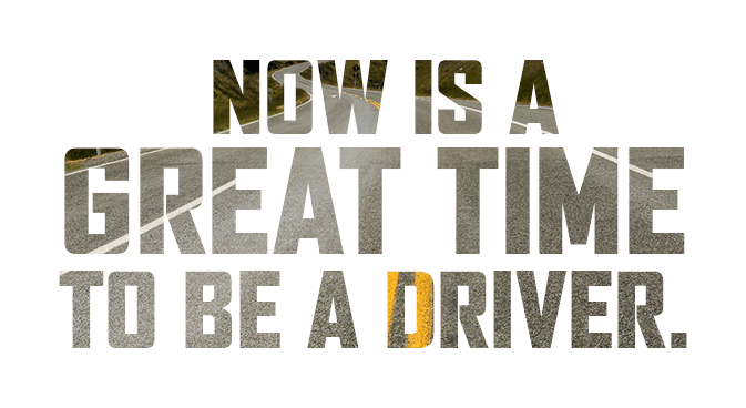 Now is a Great Time to be a Driver